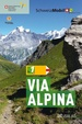 Wandelgids 1 Via Alpina | AT Verlag