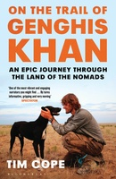 On the Trail of Genghis Khan – An Epic Journey Through the Land of the Nomads