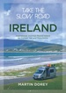 Campergids Take the Slow Road: Ireland - Ierland | Bloomsbury