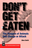 Don't get eaten, The Dangers of Animals That Charge or Attack