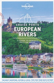 Reisgids Cruise Ports European Rivers | Lonely Planet