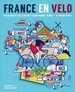 Fietsgids France en Velo | Wild Things Publishing