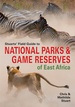 Natuurgids - Reisgids Stuarts' Field Guide to National Parks & Nature Reserves of East Africa | Struik publishers