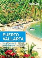 Puerto Vallarta Including Sayulita - the Nayarit and Jalisco Coasts (Mexico)