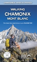 Walking Chamonix Mont Blanc