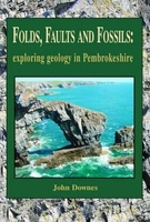 Folds, Faults and Fossils – exploring geology in Pembrokeshire