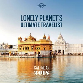 wereld kado - Kalender Lonely Planet's Ultimate Travel Wall Calendar 2018 | Lonely Planet