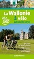 Fietsgids Le Wallonie a Velo | Editions Ouest-France