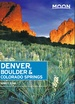 Reisgids Denver, Boulder, Colorado Springs | Moon Travel Guides