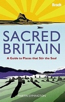 Reisgids Sacred Britain - A guide to places that stir the soul | Bradt