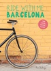 Fietsgids Ride with me Barcelona | Roosart