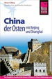 Reisgids China der Osten | Reise Know-How Verlag
