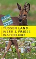 Wandelgids Tussen landweer en Friese waterlinie | LM publishers