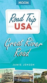 Reisgids Road Trip USA Great River Road | Moon Travel Guides