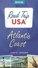 Reisgids Road Trip USA Atlantic Coast | Moon Travel Guides