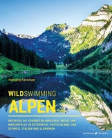 Wild Swimming Alpen