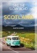Campergids Take the Slow Road: Scotland | Bloomsbury