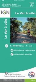 Fietskaart 6 velo Le Var a Velo - by Bike | IGN - Institut Géographique National