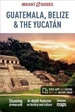 Reisgids Guatemala, Belize & the Yucatan | Insight Guides