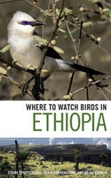 Natuurgids Vogelgids Ethiopië - Where to Watch Birds in Ethiopia | A C Black - Helm guides