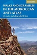Wandelgids Walks and Scrambles in the Moroccan Anti-Atlas - Marokko | Cicerone
