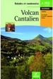Wandelgids Volcan Cantalien Auvergne : Cantal | Chamina