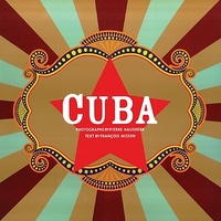 Cuba - The Sights, Sounds, Flavors and Faces