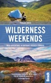 Reisgids Great British Wilderness Weekends - Engeland en Schotland | Bradt