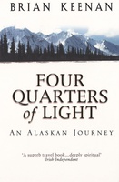 Four Quarters of Light - An Alaskan Journey