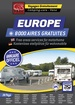 Campergids Europe - Des Aires & Parkings gratuits - Gratis Camperplaatsen | Michelin