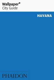 Reisgids Wallpaper* City Guide Havana | Phaidon