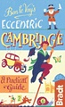 Reisgids Ben le Vay's Eccentric Cambridge | Bradt Travel Guides
