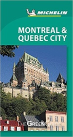 Reisgids Green guide Montreal and Quebec | Michelin