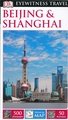 Reisgids Eyewitness Travel Beijing & Shanghai | Dorling Kindersley