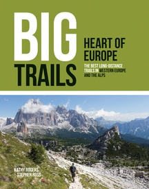 Wandelgids - Reisinspiratieboek Big Trails: Heart of Europe | Vertebrate Publishing
