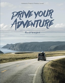 Reisgids Drive your adventure - Noorwegen | Lannoo