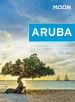 Reisgids Aruba | Moon Travel Guides