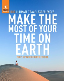 Reisinspiratieboek Make the Most of Your Time on Earth | Rough Guides