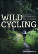 Fietsgids Wild Cycling | Little Brown