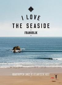 Reisgids I love the seaside Frankrijk | Mo'Media