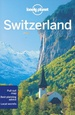 Reisgids Switzerland - Zwitserland | Lonely Planet