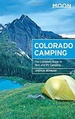 Campinggids - Campergids Camping Colorado | Moon Travel Guides