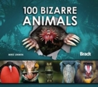 Natuurgids 100 Bizarre Animals | Bradt guide