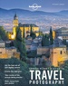 Reisfotografiegids Guide to Travel Photography | Lonely Planet