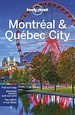 Reisgids Montreal & Quebec City | Lonely Planet