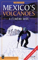 Klimgids Mexico's Volcanoes: A Climbing Guide - R.J. Secor | Mountaineers