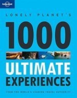 1000 Ultimate Experiences | Lonely Planet