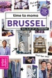 Reisgids Time to momo Brussel | Mo'Media