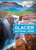 Reisgids Glacier National Park | Moon