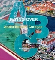 Flying over Over ABC Aruba, Bonaire en Curaçao
